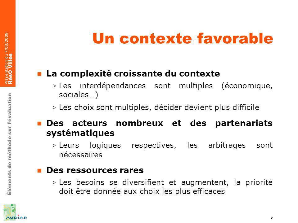 Éléments de méthode sur lévaluation Présentation du 7/03/2008 RésO Villes 26 Cahier des charges dune évaluation (2)