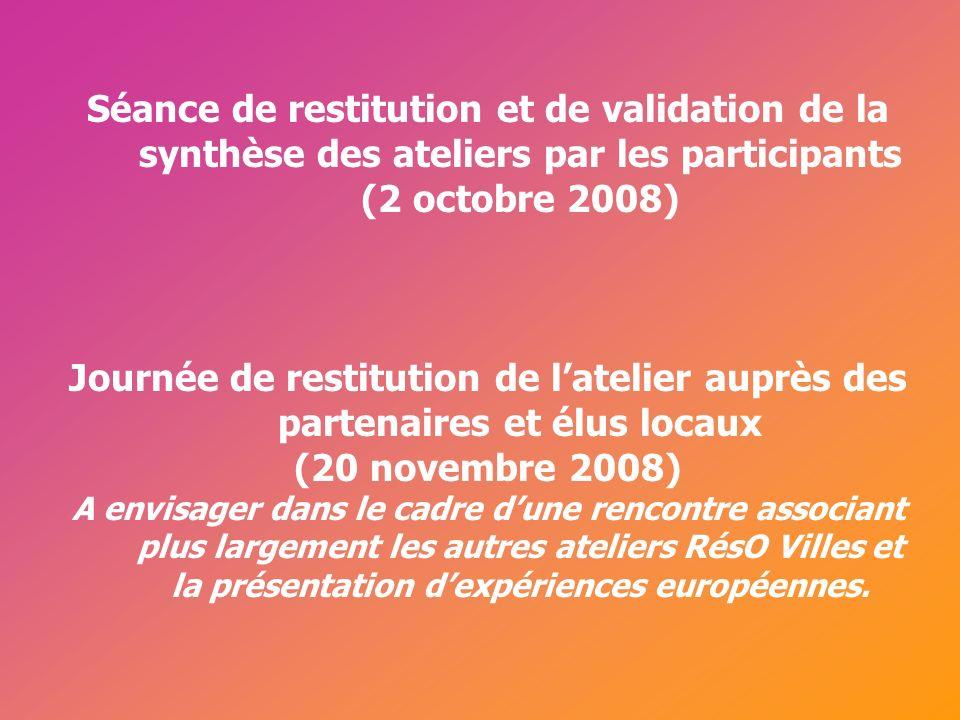 Cérur, groupe Reflex_ Séance de restitution et de validation de la synthèse des ateliers par les participants (2 octobre 2008) Journée de restitution