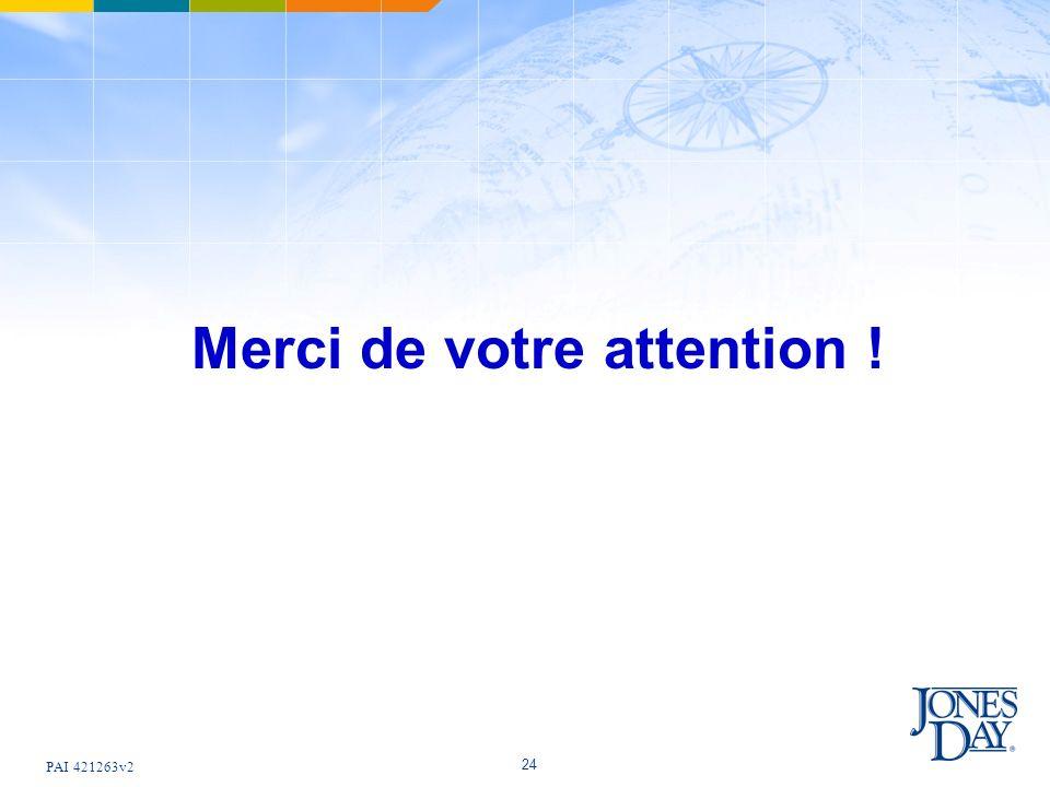 PAI 421263v2 24 Merci de votre attention !