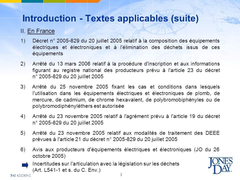 PAI 421263v2 3 Introduction - Textes applicables (suite) II. En France 1)Décret n° 2005-829 du 20 juillet 2005 relatif à la composition des équipement