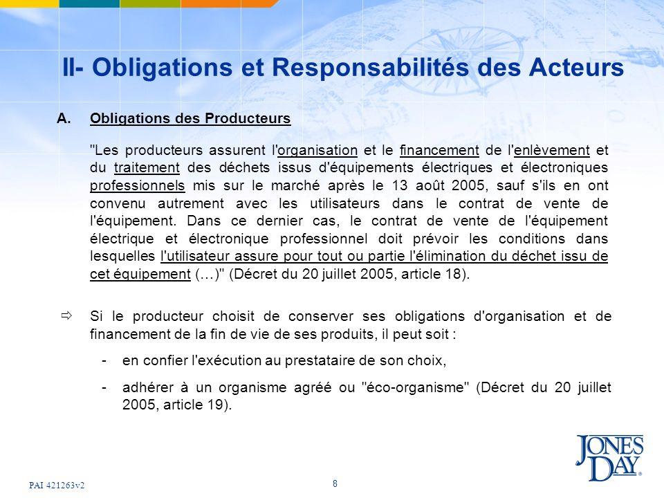 PAI 421263v2 8 II- Obligations et Responsabilités des Acteurs A. Obligations des Producteurs