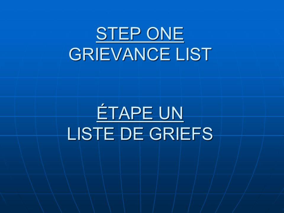 STEP ONE GRIEVANCE LIST ÉTAPE UN LISTE DE GRIEFS