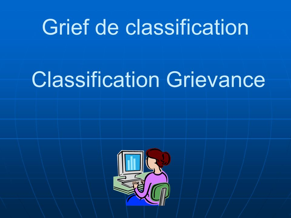 Grief de classification Classification Grievance