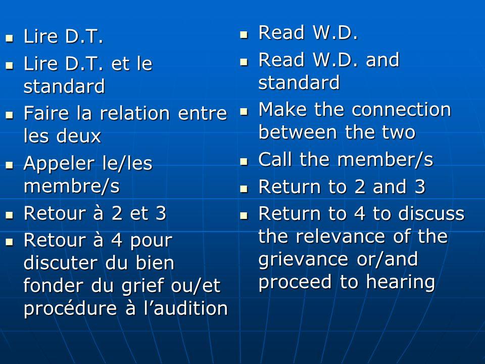Lire D.T. Lire D.T. Lire D.T. et le standard Lire D.T. et le standard Faire la relation entre les deux Faire la relation entre les deux Appeler le/les