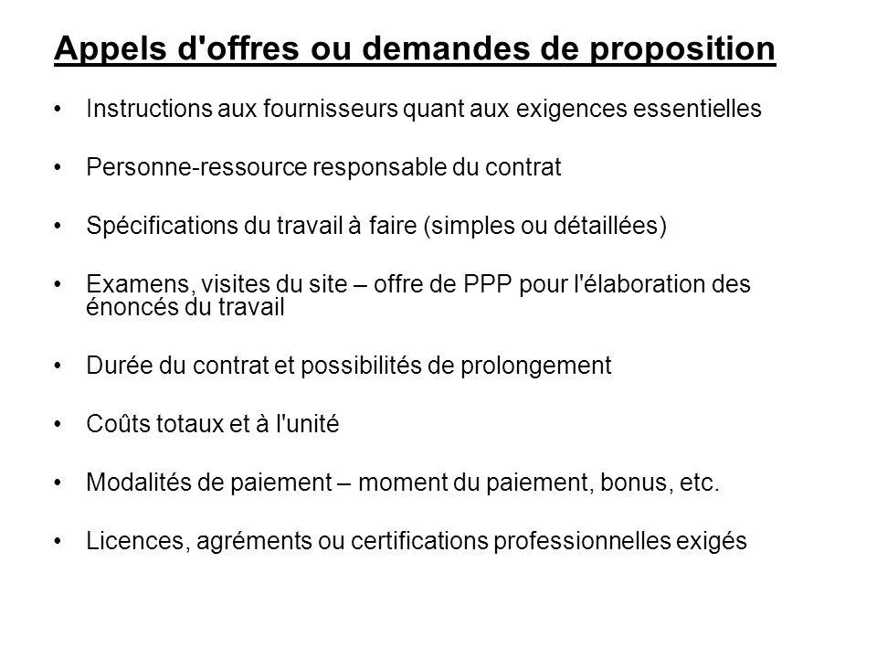 Appels d'offres ou demandes de proposition Instructions aux fournisseurs quant aux exigences essentielles Personne-ressource responsable du contrat Sp