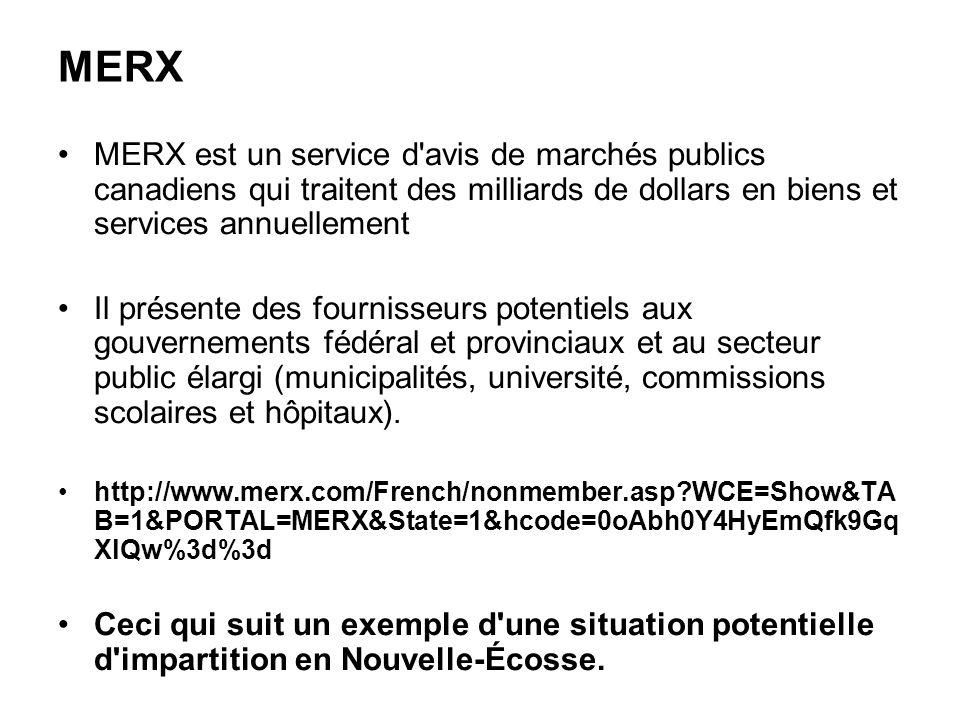 MERX MERX est un service d'avis de marchés publics canadiens qui traitent des milliards de dollars en biens et services annuellement Il présente des f