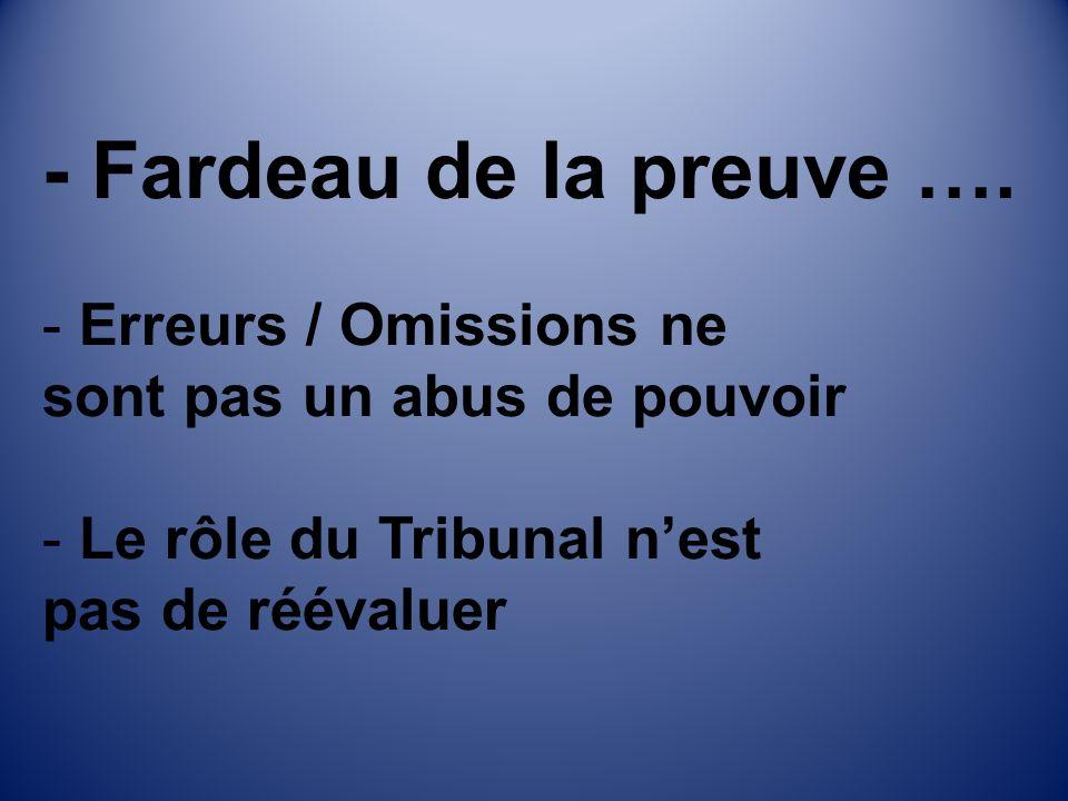 - Fardeau de la preuve ….
