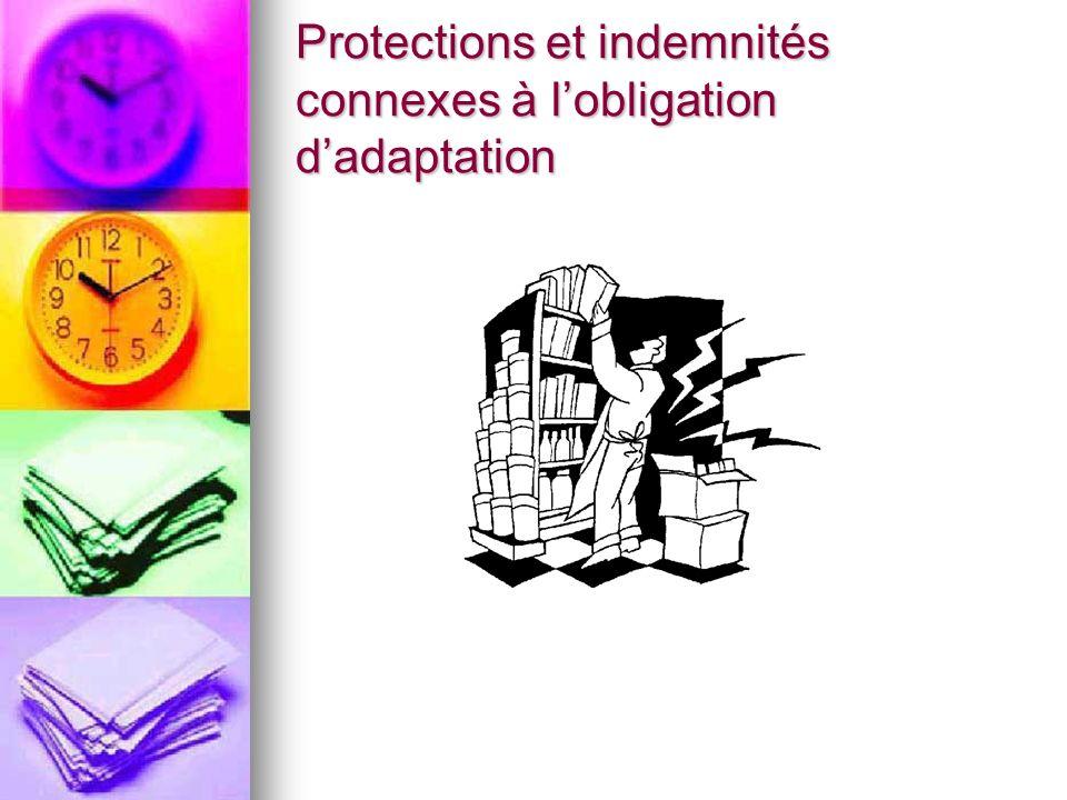 Protections et indemnités connexes à lobligation dadaptation