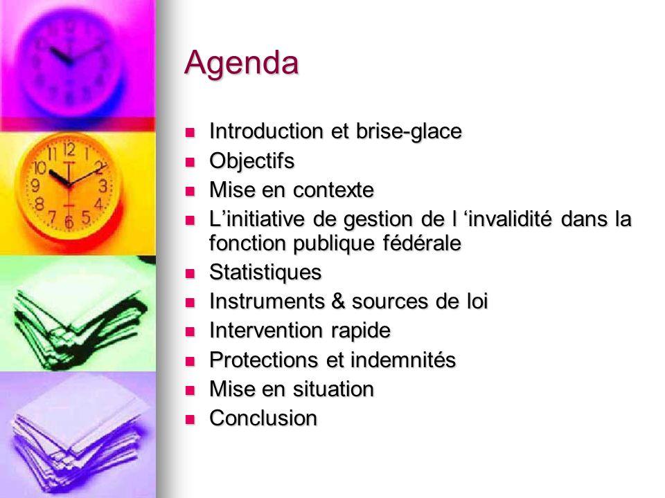 Agenda Introduction et brise-glace Introduction et brise-glace Objectifs Objectifs Mise en contexte Mise en contexte Linitiative de gestion de l inval