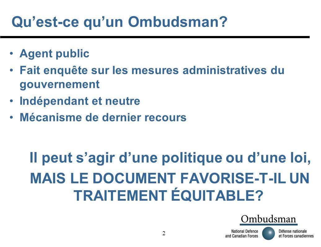 2 Quest-ce quun Ombudsman.