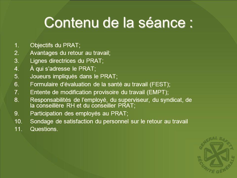 Contenu de la séance : 1.Objectifs du PRAT; 2.Avantages du retour au travail; 3.Lignes directrices du PRAT; 4.À qui sadresse le PRAT; 5.Joueurs impliq