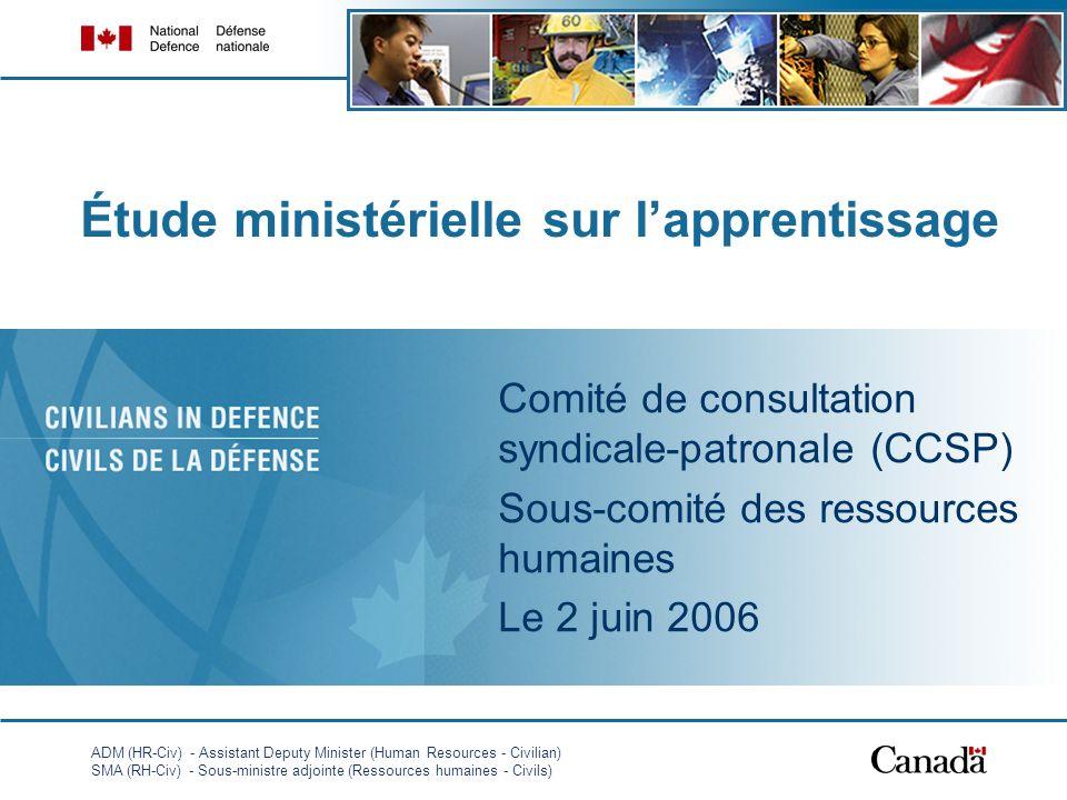 ADM (HR-Civ) - Assistant Deputy Minister (Human Resources - Civilian) SMA (RH-Civ) - Sous-ministre adjointe (Ressources humaines - Civils) 1 Étude min