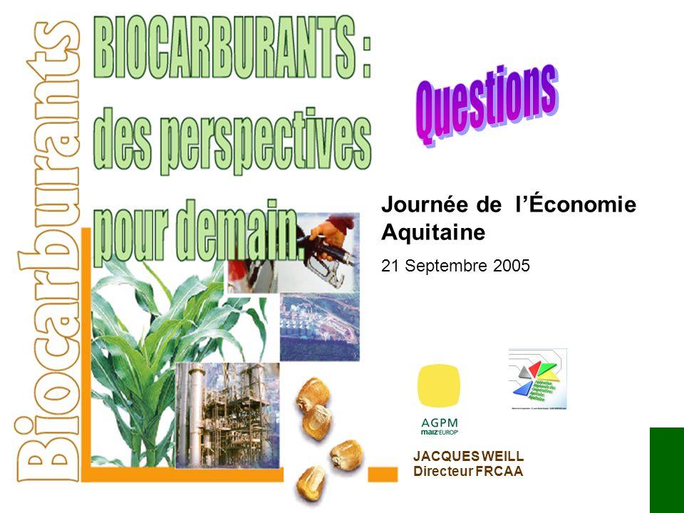 JACQUES WEILL Directeur FRCAA Journée de lÉconomie Aquitaine 21 Septembre 2005