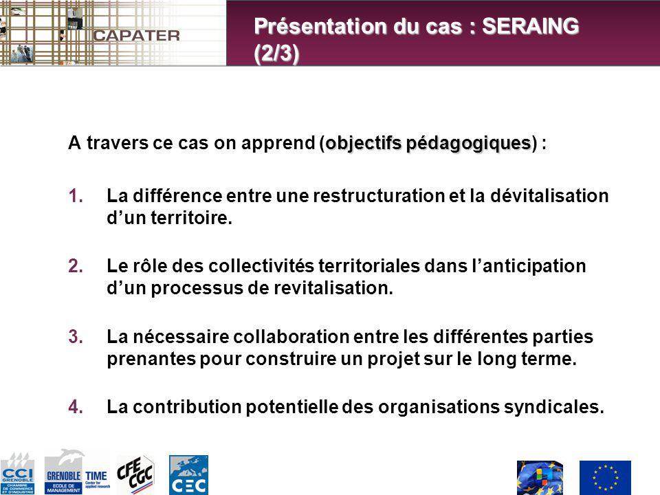 objectifs pédagogiques A travers ce cas on apprend (objectifs pédagogiques) : 1.La différence entre une restructuration et la dévitalisation dun territoire.