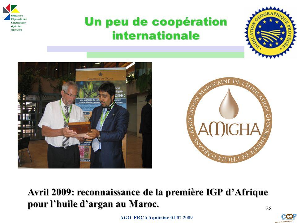 Page de garde AGO FRCA Aquitaine 01 07 2009 28 Un peu de coopération internationale Avril 2009: reconnaissance de la première IGP dAfrique pour lhuile