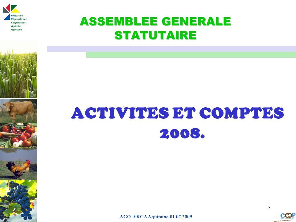 Page de garde AGO FRCA Aquitaine 01 07 2009 3 ASSEMBLEE GENERALE STATUTAIRE ACTIVITES ET COMPTES 2008.