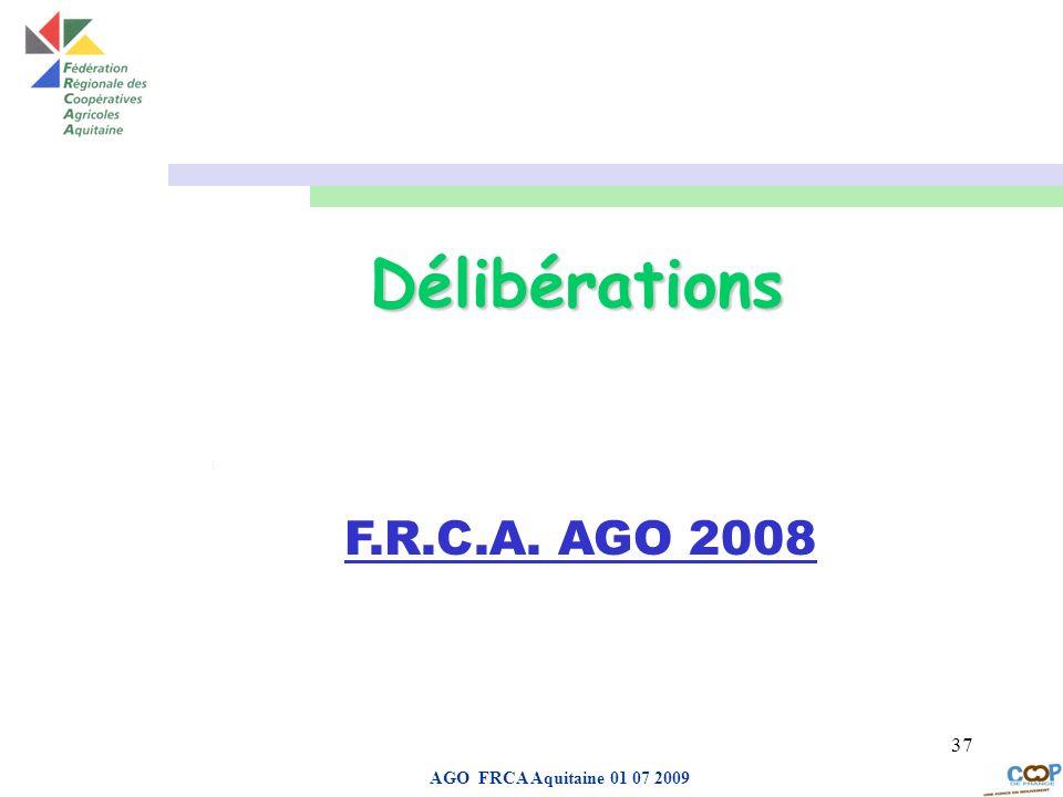 Page de garde AGO FRCA Aquitaine 01 07 2009 37 aDROIT Délibérations F.R.C.A. AGO 2008