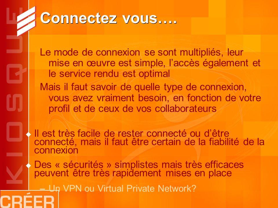 Connectez vous….