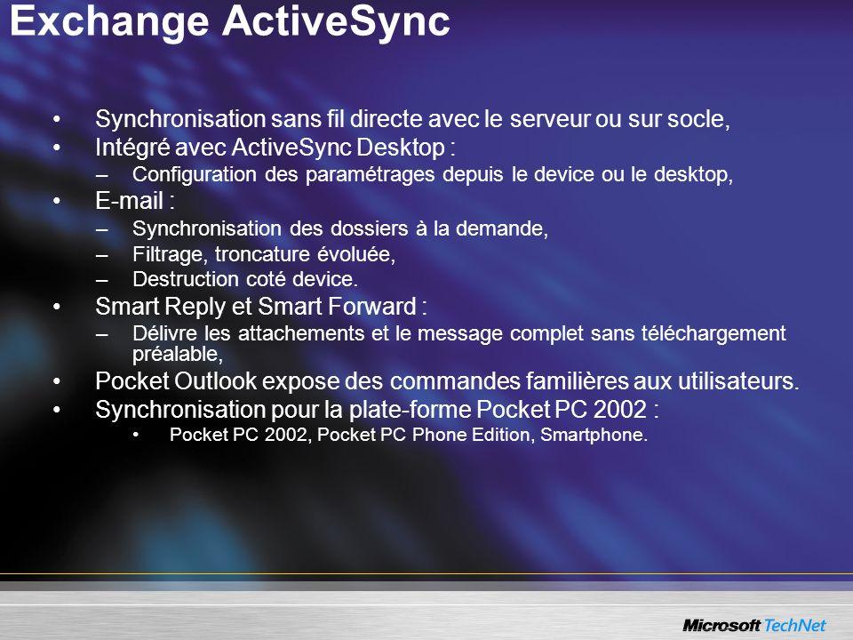 Exchange ActiveSync Synchronisation sans fil directe avec le serveur ou sur socle, Intégré avec ActiveSync Desktop : –Configuration des paramétrages d