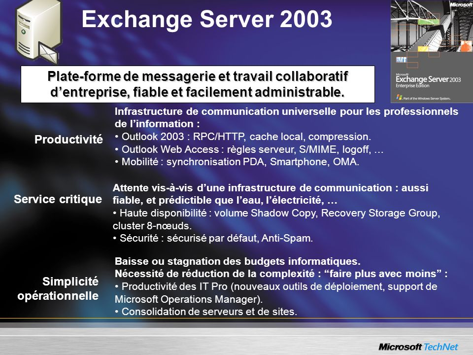 Exchange Server 2003 Productivité Infrastructure de communication universelle pour les professionnels de linformation : Outlook 2003 : RPC/HTTP, cache