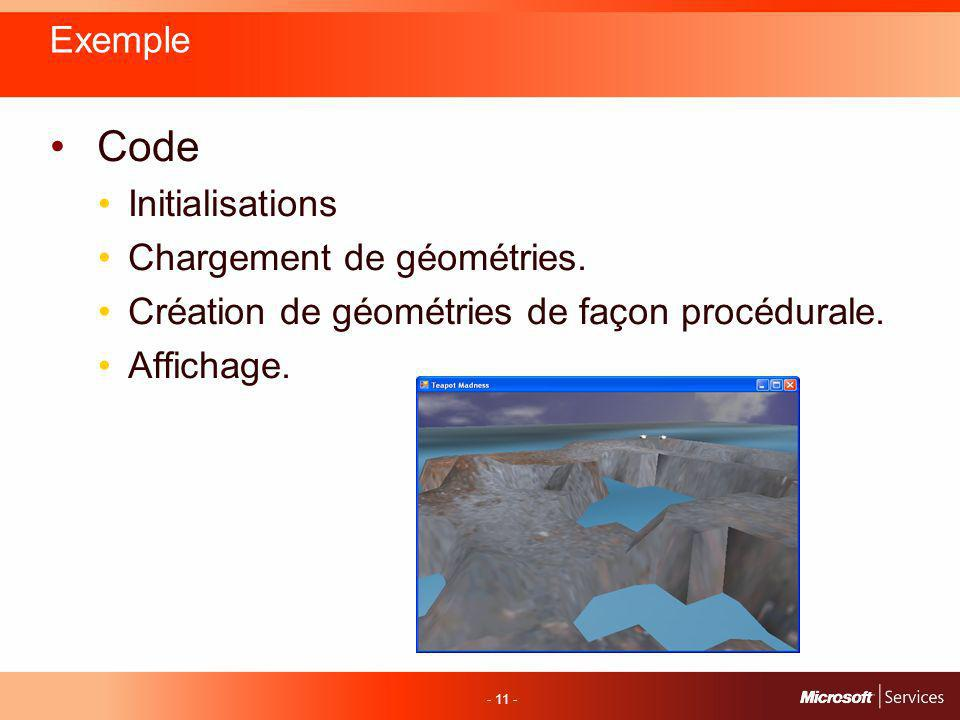 - 11 - Exemple Code Initialisations Chargement de géométries.