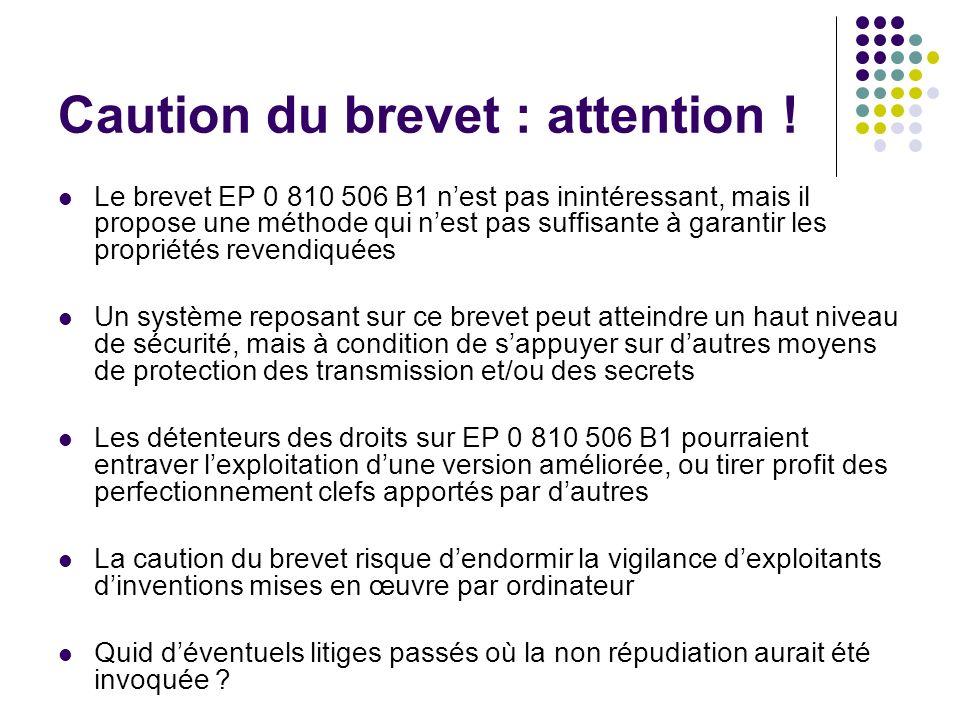 Caution du brevet : attention .