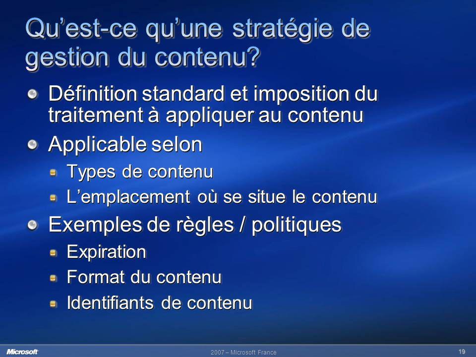 19 Définition standard et imposition du traitement à appliquer au contenu Applicable selon Types de contenu Lemplacement où se situe le contenu Exempl