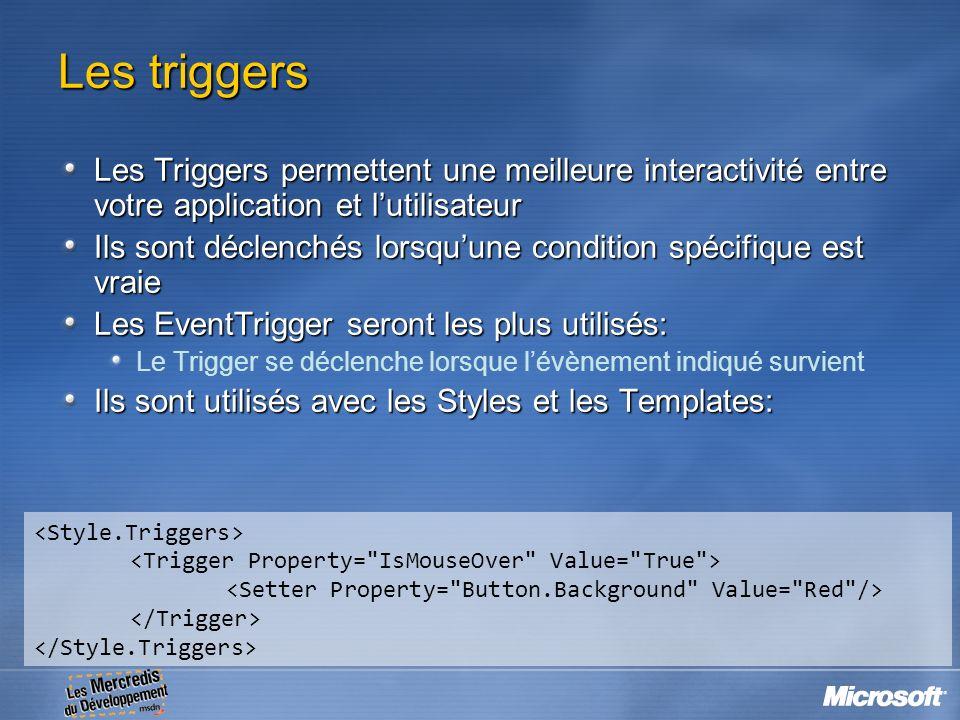 Les triggers Les Triggers permettent une meilleure interactivité entre votre application et lutilisateur Ils sont déclenchés lorsquune condition spéci