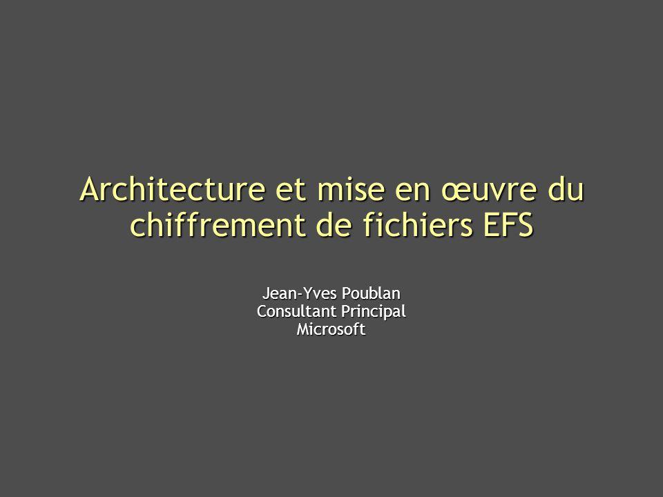 Microsoft Confidential 22 Mise en œuvre dEFS
