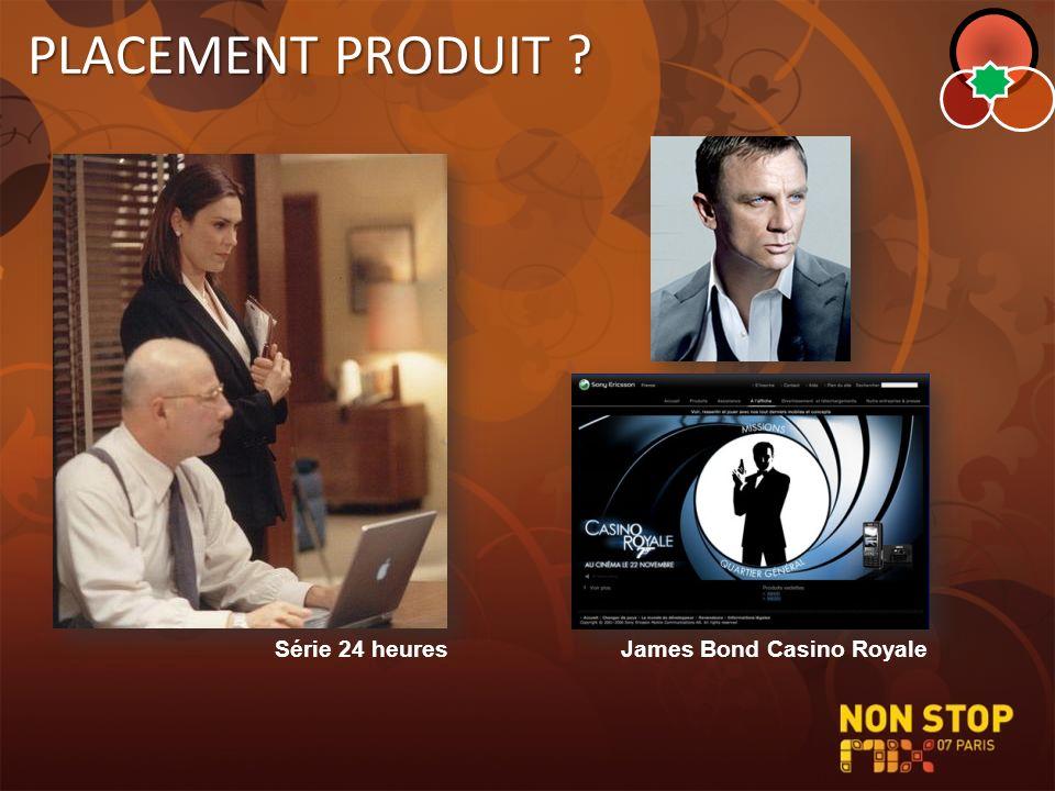 PLACEMENT PRODUIT ? Série 24 heuresJames Bond Casino Royale
