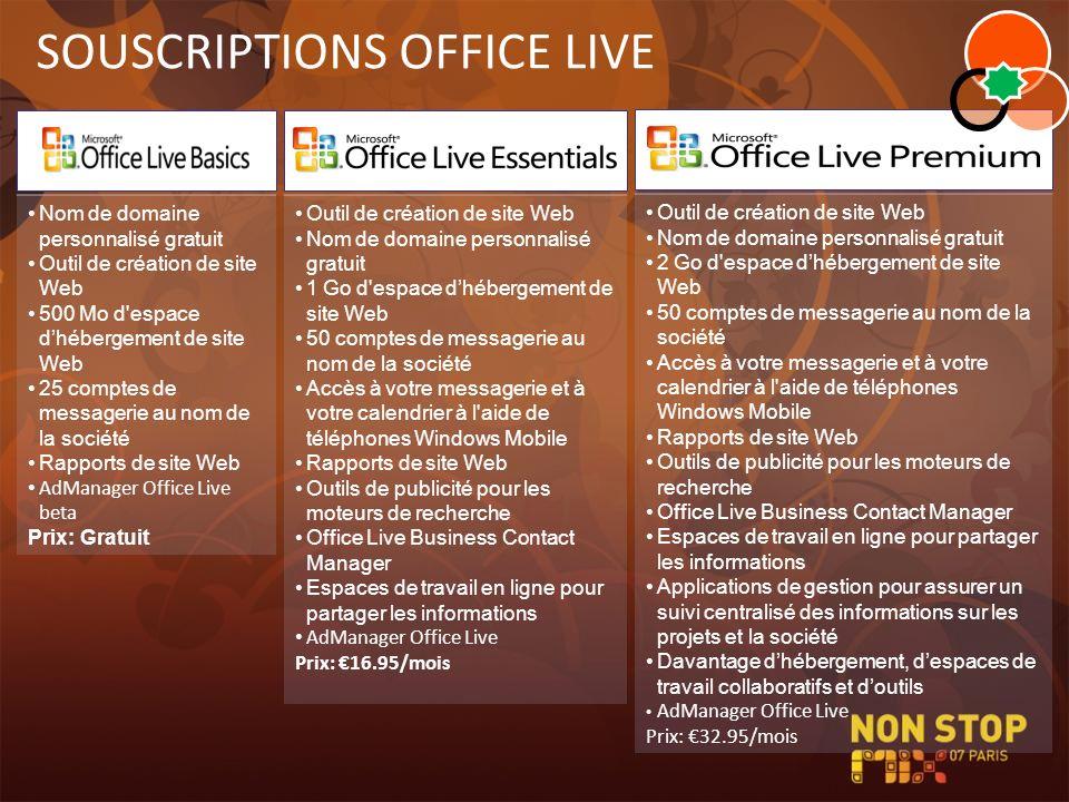 SOUSCRIPTIONS OFFICE LIVE Nom de domaine personnalisé gratuit Outil de création de site Web 500 Mo d'espace dhébergement de site Web 25 comptes de mes