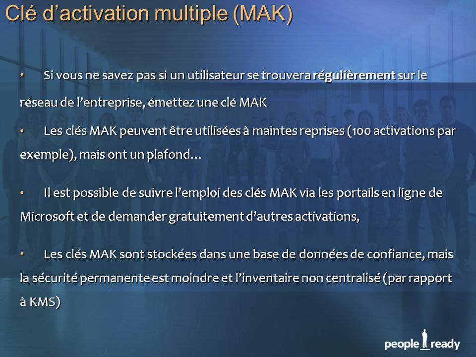 Clé dactivation multiple (MAK) Si vous ne savez pas si un utilisateur se trouvera régulièrement sur le Si vous ne savez pas si un utilisateur se trouv