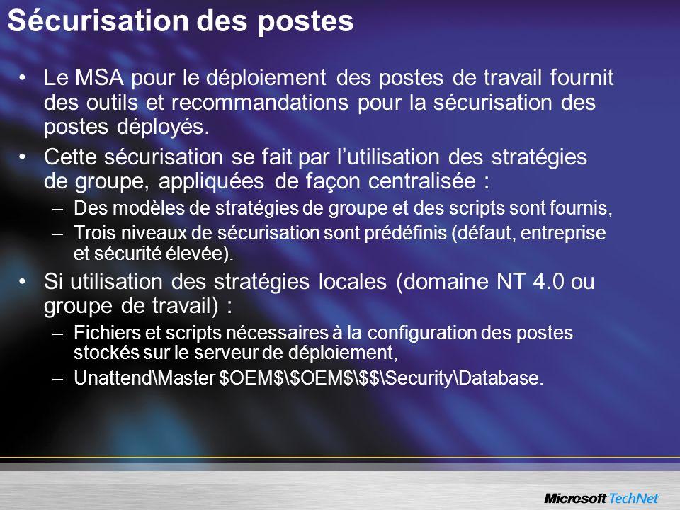 Sécurisation des postes Le MSA pour le déploiement des postes de travail fournit des outils et recommandations pour la sécurisation des postes déployé