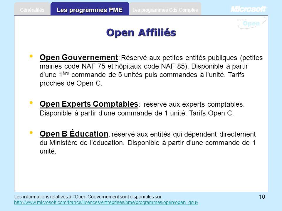 10 Les programmes Gds ComptesGénéralités Les programmes PME Les informations relatives à lOpen Gouvernement sont disponibles sur http://www.microsoft.