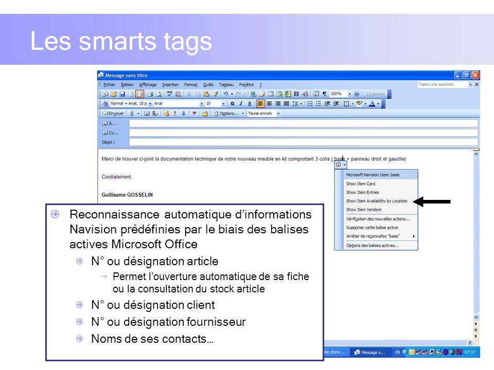Les smarts tags Reconnaissance automatique dinformations Navision prédéfinies par le biais des balises actives Microsoft Office N° ou désignation arti
