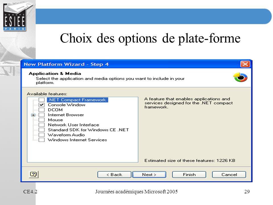 CE4.2Journées académiques Microsoft 200529 Choix des options de plate-forme