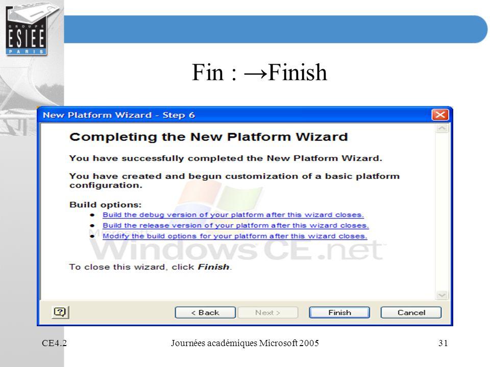 CE4.2Journées académiques Microsoft 200531 Fin : Finish