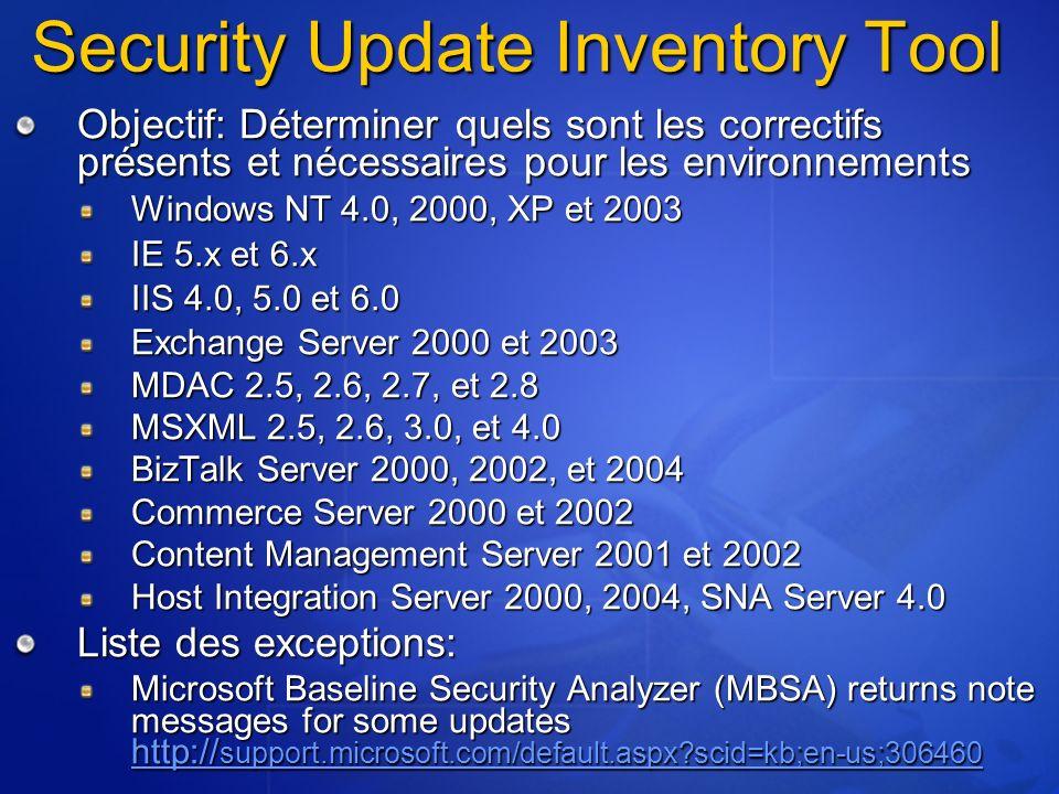 Objectif: Déterminer quels sont les correctifs présents et nécessaires pour les environnements Windows NT 4.0, 2000, XP et 2003 IE 5.x et 6.x IIS 4.0,