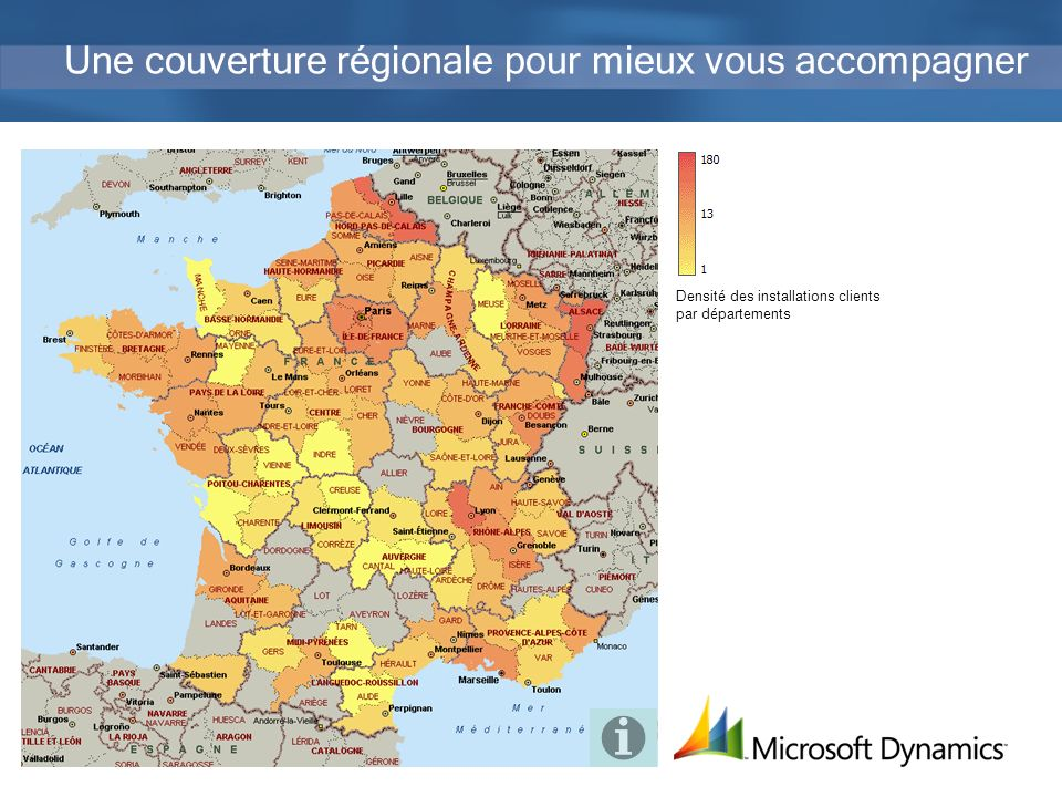 12 Une couverture régionale pour mieux vous accompagner Densité des installations clients par départements