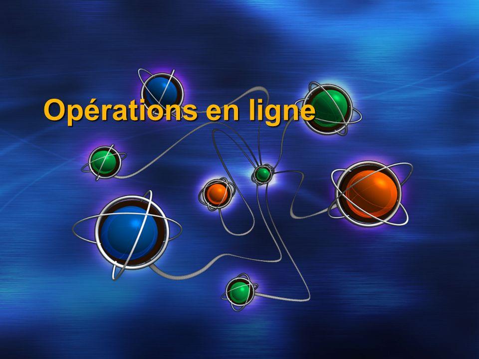 Opérations en ligne Opérations en ligne