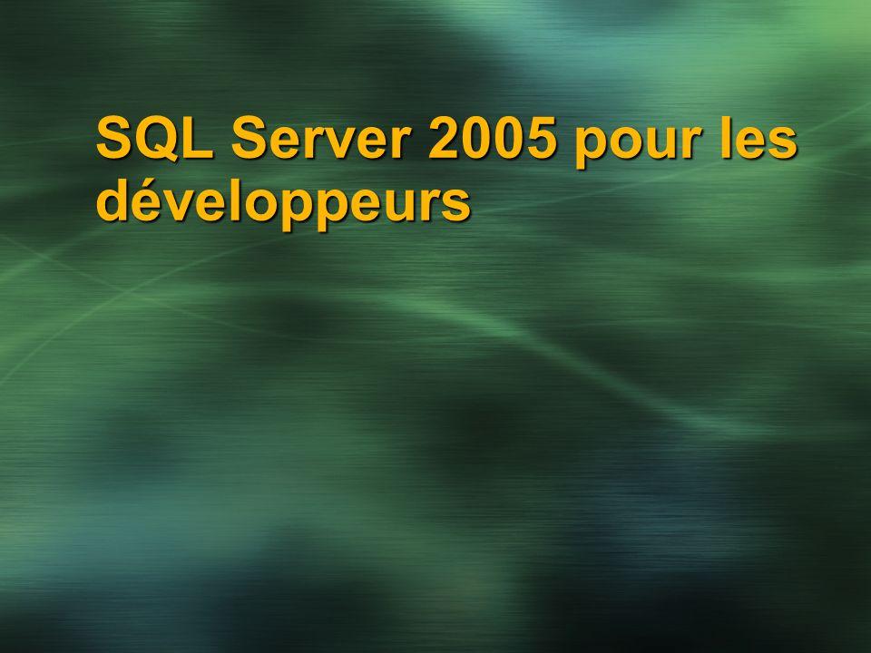 SQL Server 2005 pour les développeurs