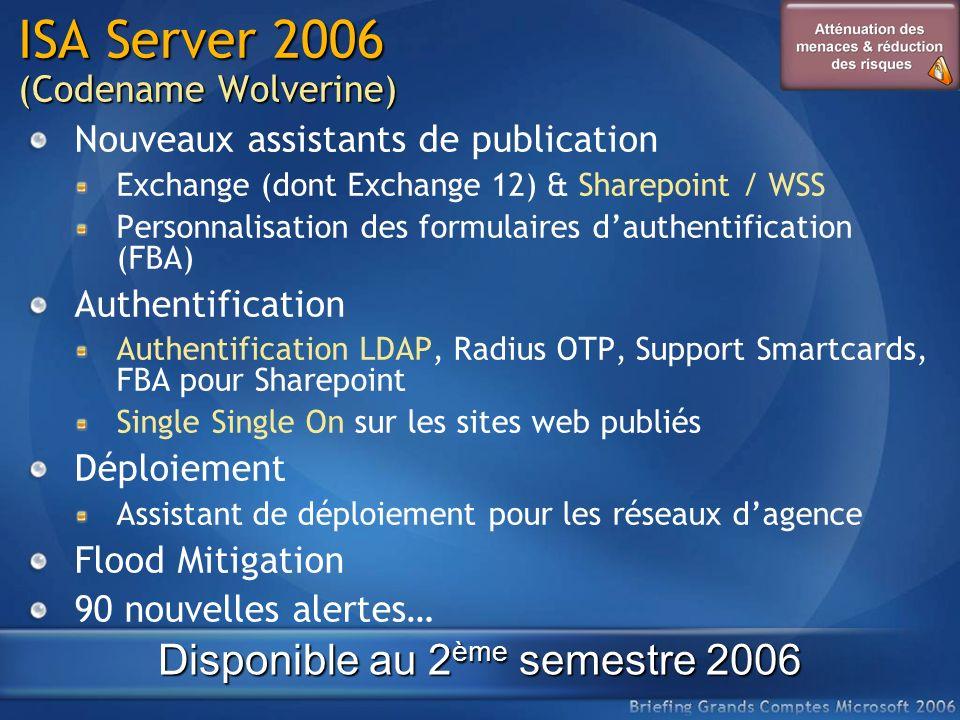 ISA Server 2006 (Codename Wolverine) Nouveaux assistants de publication Exchange (dont Exchange 12) & Sharepoint / WSS Personnalisation des formulaire