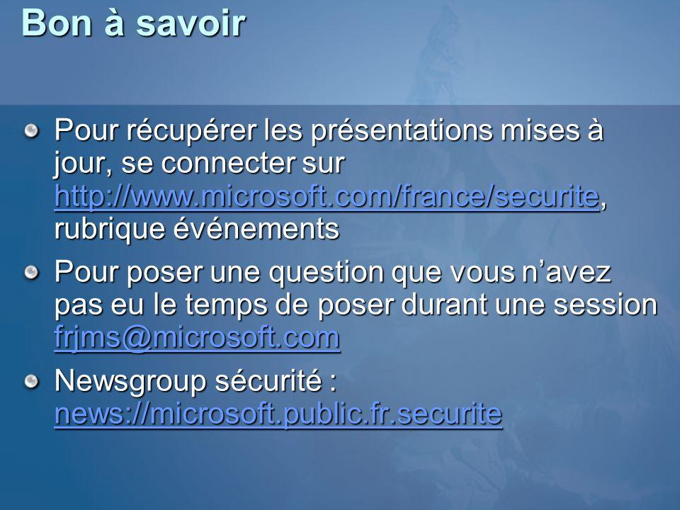 Ressources Site sécurité : http://www.microsoft.com/france/securite http://www.microsoft.com/france/securite Quarantaine dans Windows Server 2003 http://www.microsoft.com/windowsserver2003/techinfo/overview/quaranti ne.mspx http://www.microsoft.com/windowsserver2003/techinfo/overview/quaranti ne.mspx Installer un lab avec quarantaine : http://www.microsoft.com/downloads/details.aspx?FamilyID=fe902704- 52dd-4bbe-8a75-f8fbb76cd28a&DisplayLang=en http://www.microsoft.com/downloads/details.aspx?FamilyID=fe902704- 52dd-4bbe-8a75-f8fbb76cd28a&DisplayLang=enVPN http://www.microsoft.com/vpn Retours dexpérience de Microsoft en tant quentreprise www.microsoft.com/technet/itshowcase ISA Server 2004 www.microsoft.com/isaserver www.microsoft.com/france/isa NAP www.microsoft.com/nap