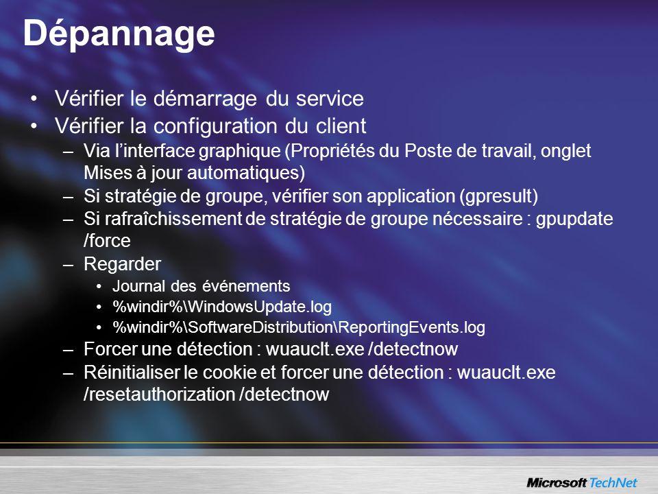 Dépannage Vérifier le démarrage du service Vérifier la configuration du client –Via linterface graphique (Propriétés du Poste de travail, onglet Mises