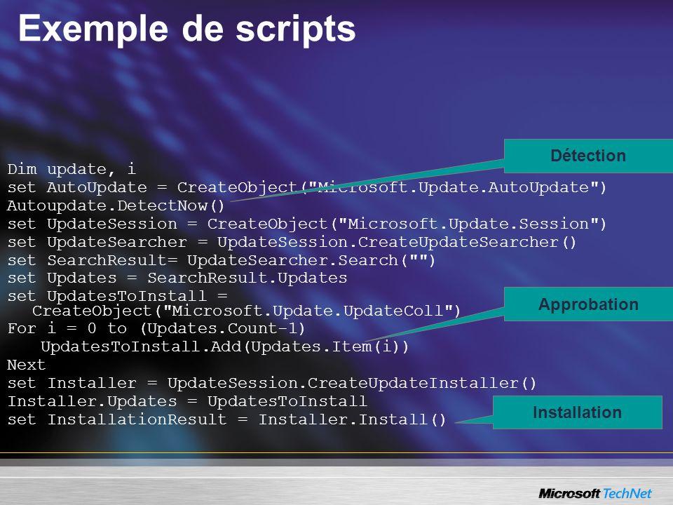 Exemple de scripts Dim update, i set AutoUpdate = CreateObject(