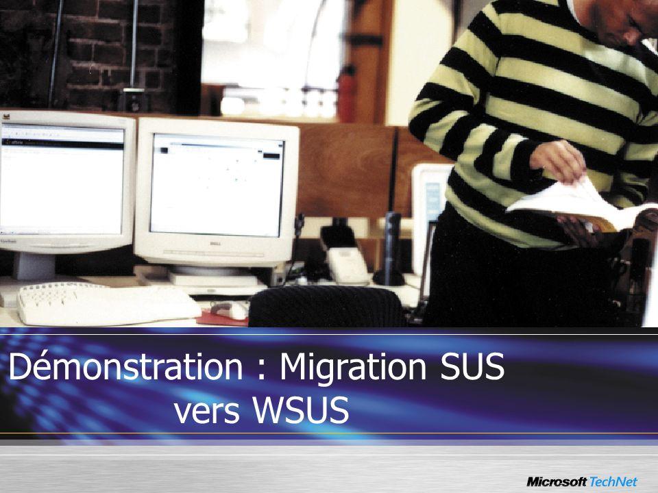 Démonstration : Migration SUS vers WSUS