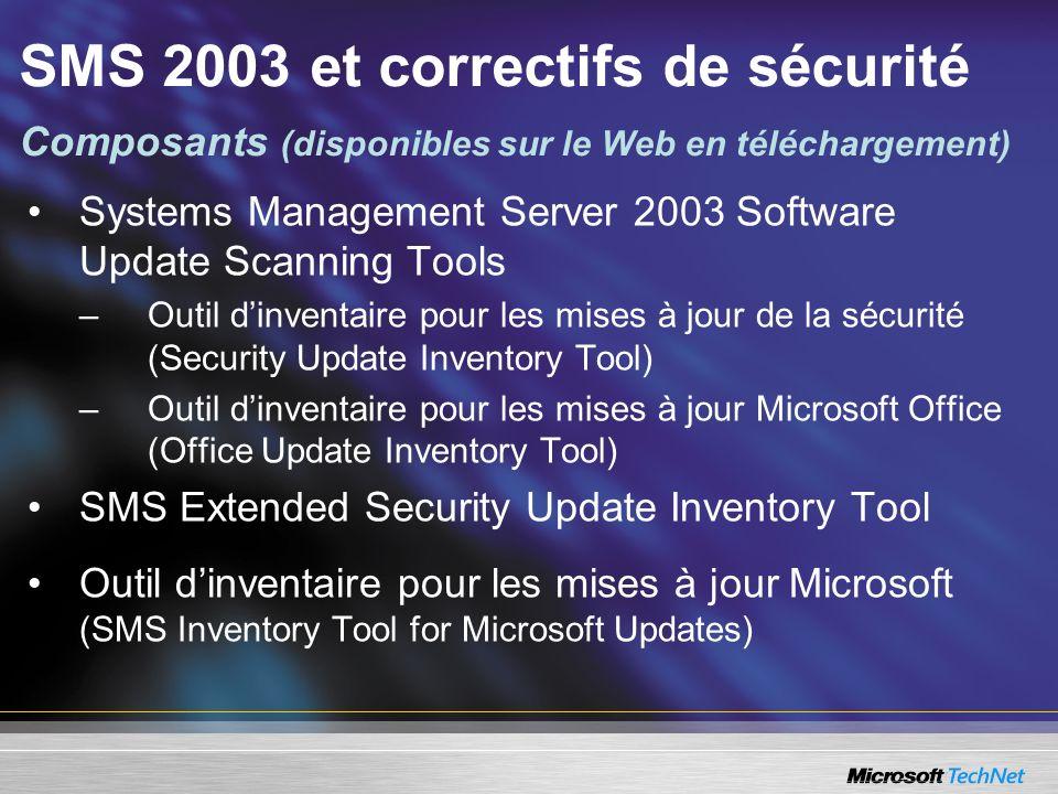Systems Management Server 2003 Software Update Scanning Tools –Outil dinventaire pour les mises à jour de la sécurité (Security Update Inventory Tool)