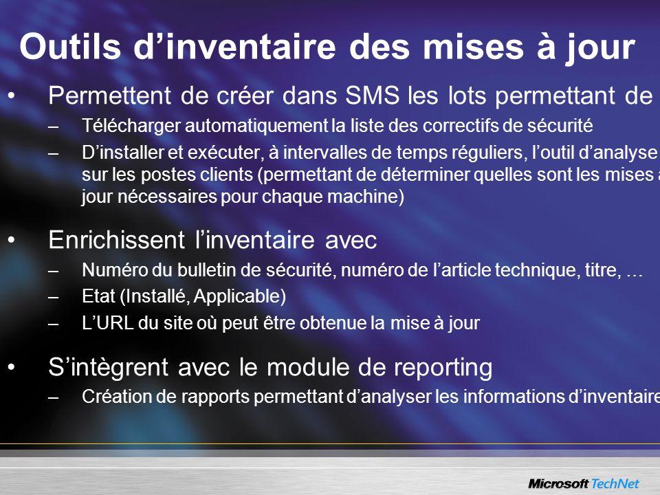 Permettent de créer dans SMS les lots permettant de : –Télécharger automatiquement la liste des correctifs de sécurité –Dinstaller et exécuter, à inte