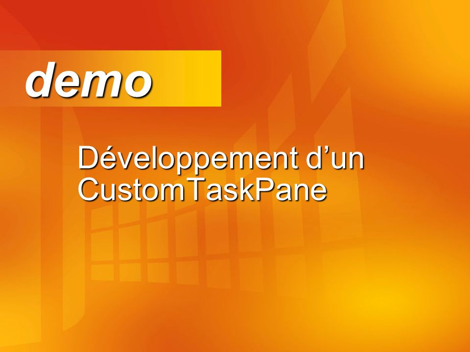 Développement dun CustomTaskPane demo demo