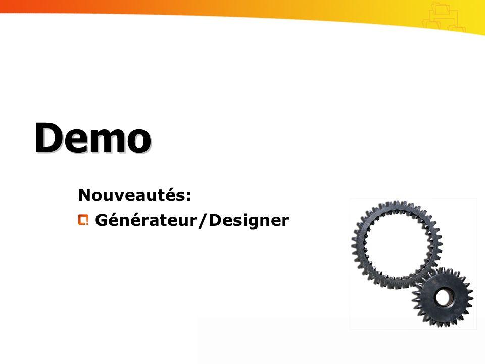 Nouveautés: Générateur/Designer Demo